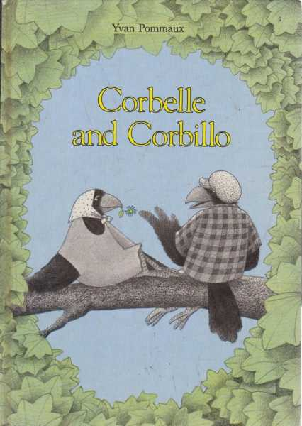 Corbelle and Corbillo, Yvan Pommaux