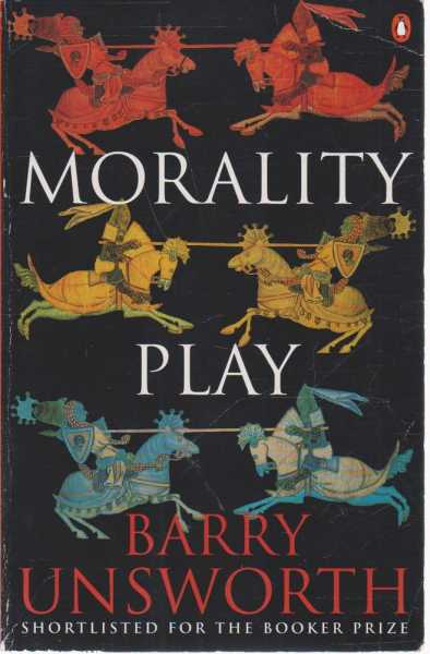 Morality Play, Barry Unworth