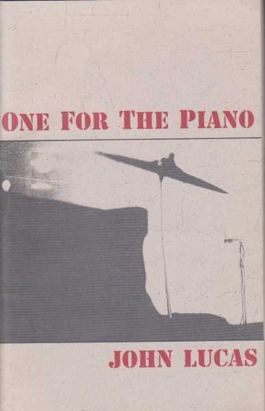 One For The Piano, John Lucas [Signed by Author]