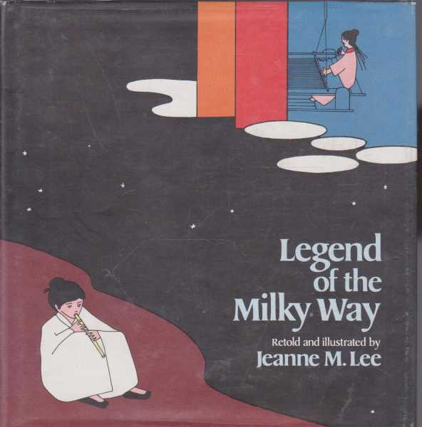 Legend of the Milky Way, Jeanne M. Lee