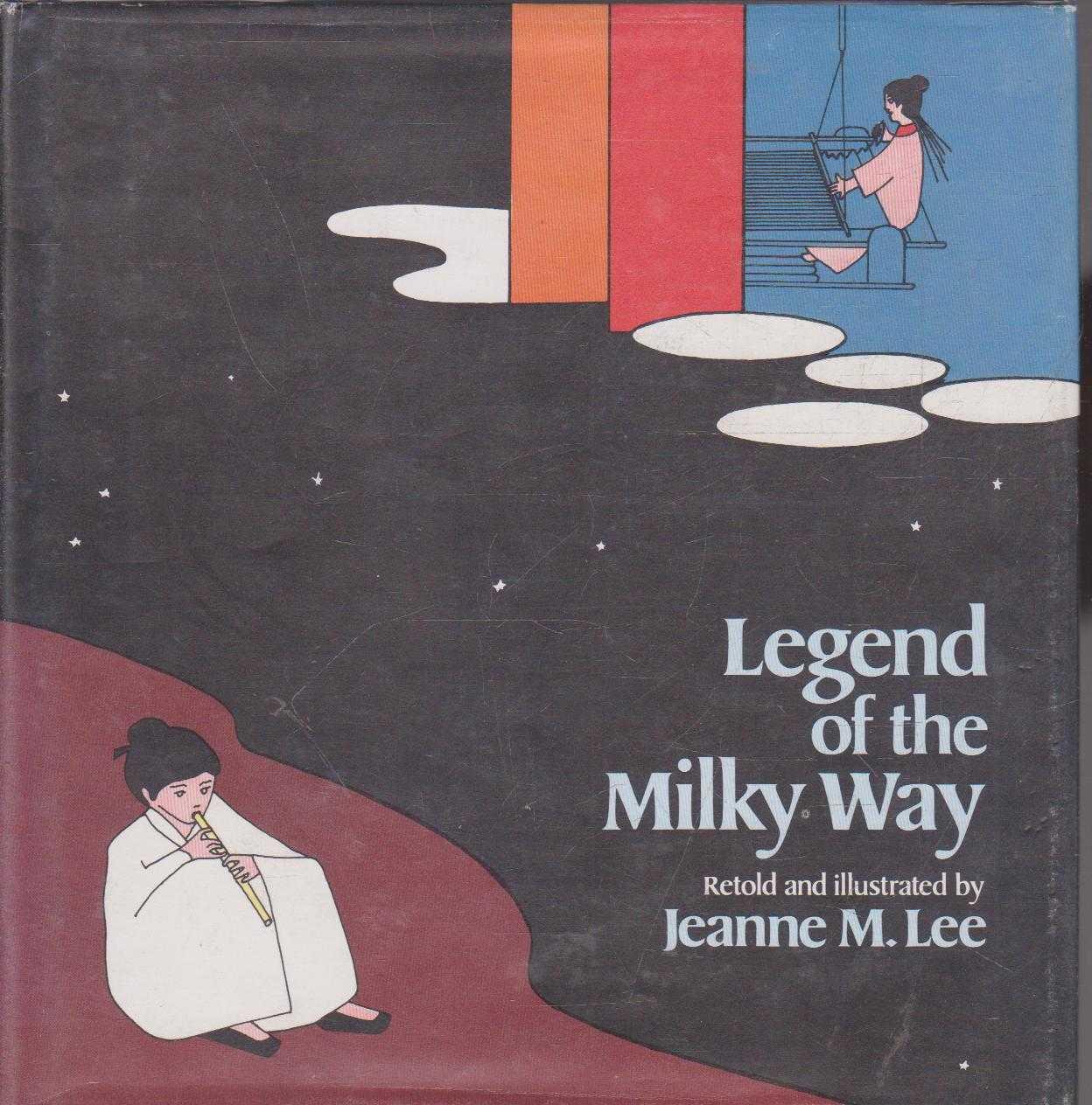 Legend of the Milky Way, Jeanne M. Lee