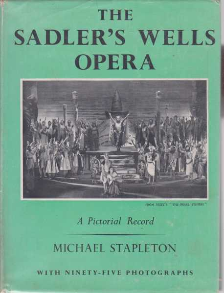The Sadler's Wells Opera, Michael Stapleton