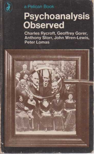 Psychoanalysis Observed, Charles Rycroft et all