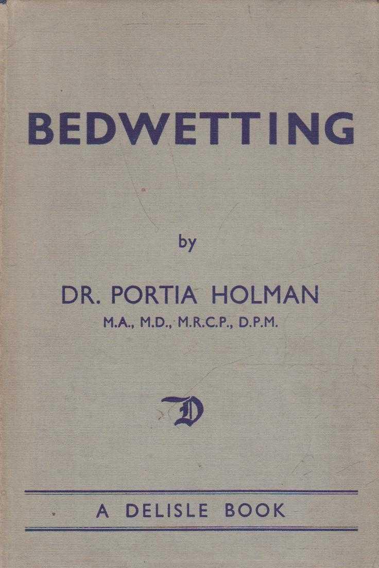 Bedwetting, Dr. Portia Holman