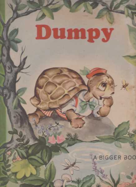 Dumpy and Slappy - A Bigger Book, Lucy Macdonald,
