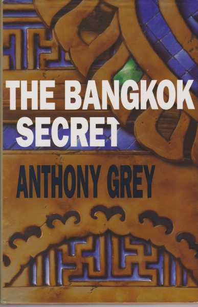The Bangkok Secret, Anthony Grey