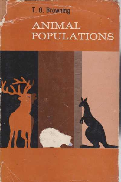 Animal Populations, T.O Browning