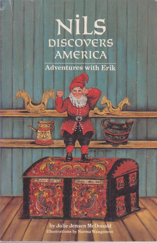 Nils Discovers America - Adventures with Erik, Julie Jensen McDonald