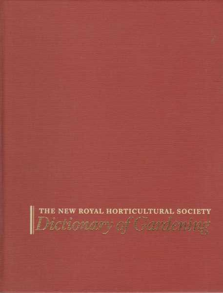The New Horticulture Society: Dictionary of Gardening [4 Volume Set], The New Horticulture Society [Anthony Huxley Editor-In-Chief]