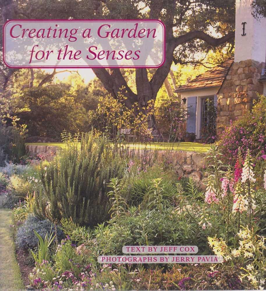 Creating A Garden for the Senses, Jeff Cox [Text]