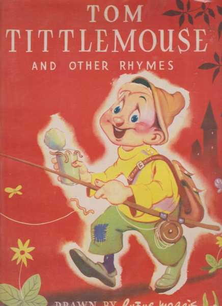 Tom Tittlemouse and Other Rhymes, Not Stated