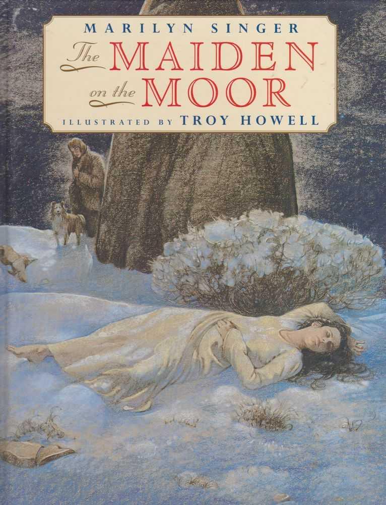 The Maiden on the Moor, Marilyn Singer