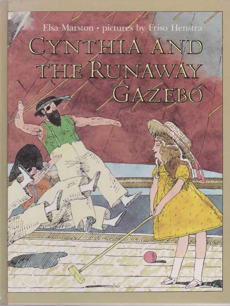 Cynthia And The Runaway Gazebo, Elsa Marston