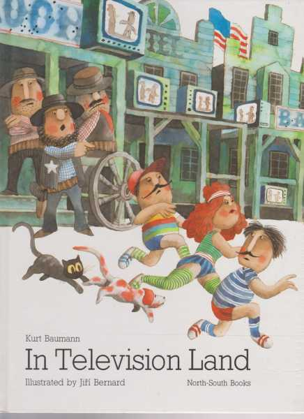 In Television Land, Kurt Baumann (translated By Rosemary Lanning )