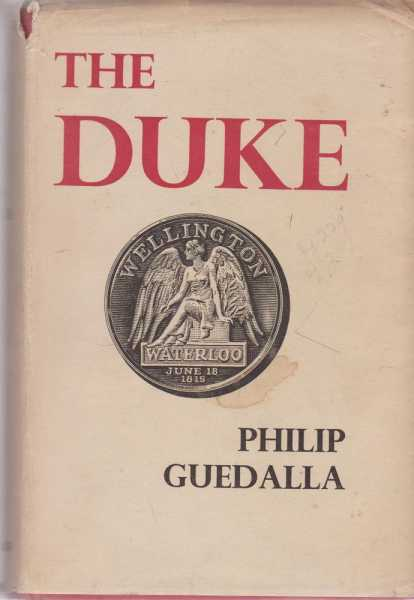 The Duke, Philip Guedalla