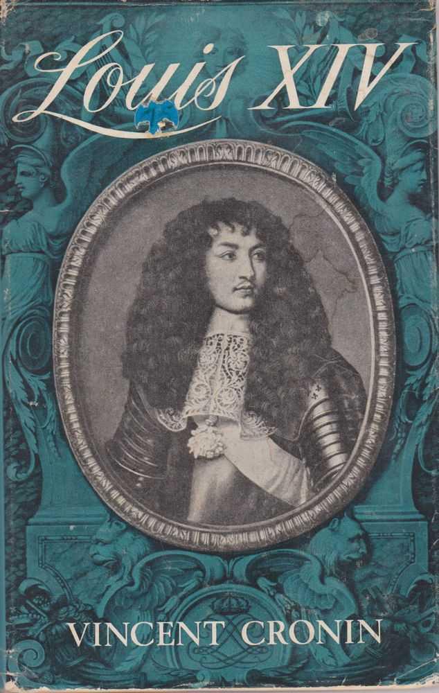 Louis XIV, Vincent Cronin