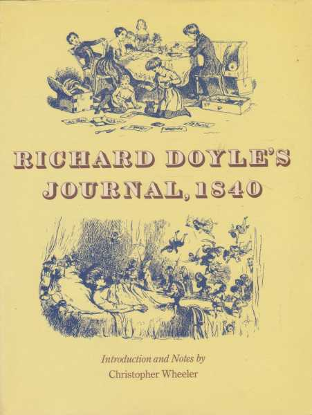 Richard Doyle's Journal 1840, Christopher Wheeler [Introduction And Notes]