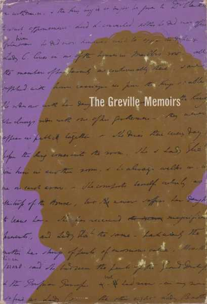 The Greville Memoirs, Roger Fulford [Editor]