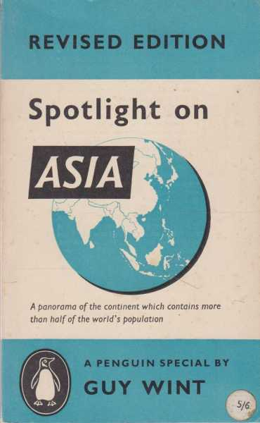Spotlight On Asia, Guy Wint [Editor]
