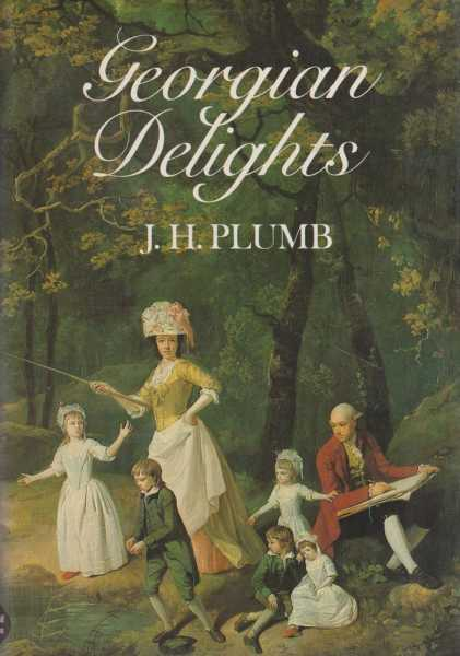 Georgian Delights, J. H. Plumb