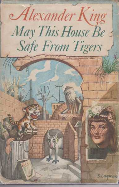 May This House Be Safe From Tigers, King, Alexander