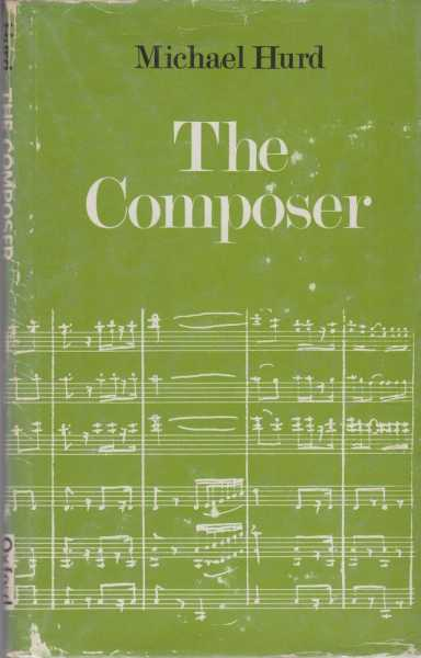 The Composer, Michael Hurd