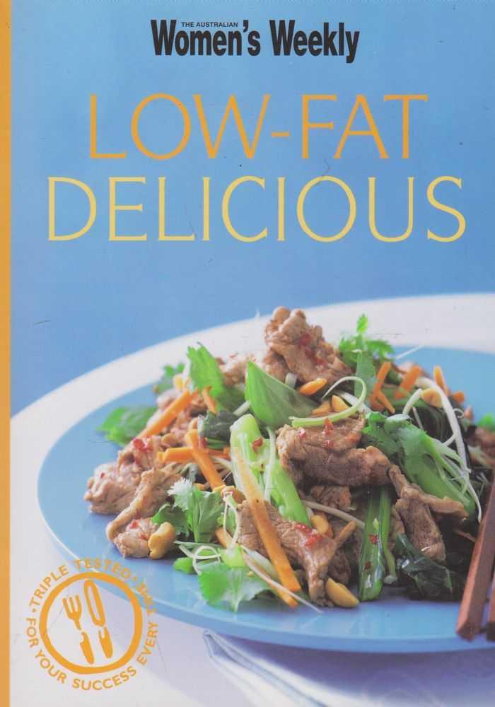 Make It Tonight: Low-Fat Delicious, The Australian Women's Weekly