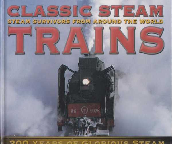 Classic Steam Trains, Colin Garratt