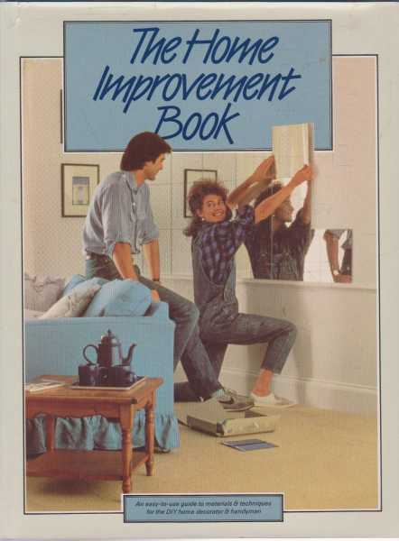 The Home Improvement Book, No Author Credited