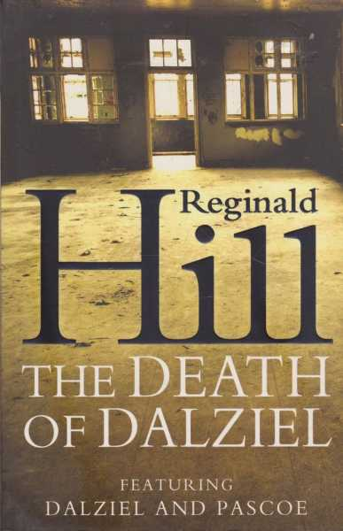 The Death of Dalziel, Reginald Hill