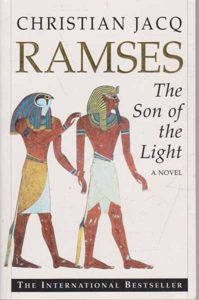 Ramses - The Son of the Light, Christian Jacq