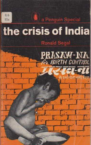 The Crisis of India, Ronald Segal