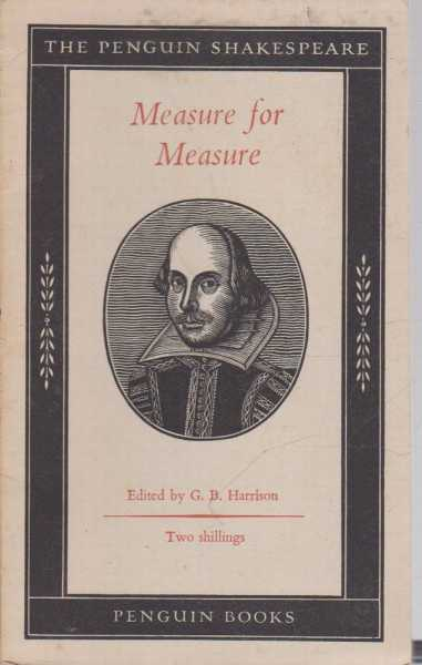 Measure for Measure, William Shakespeare - Edited by G.B. Harrison