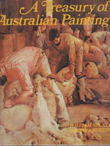 A Treasury of Australian Painting, William Splatt, Barbara Burton