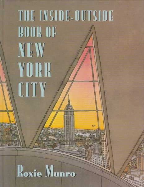 The Inside-Outside Book of New York City, Roxie Munro