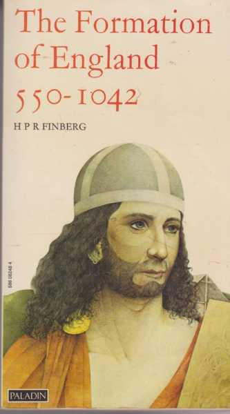 The Formation of England 550-1042, H. P. R. Finberg