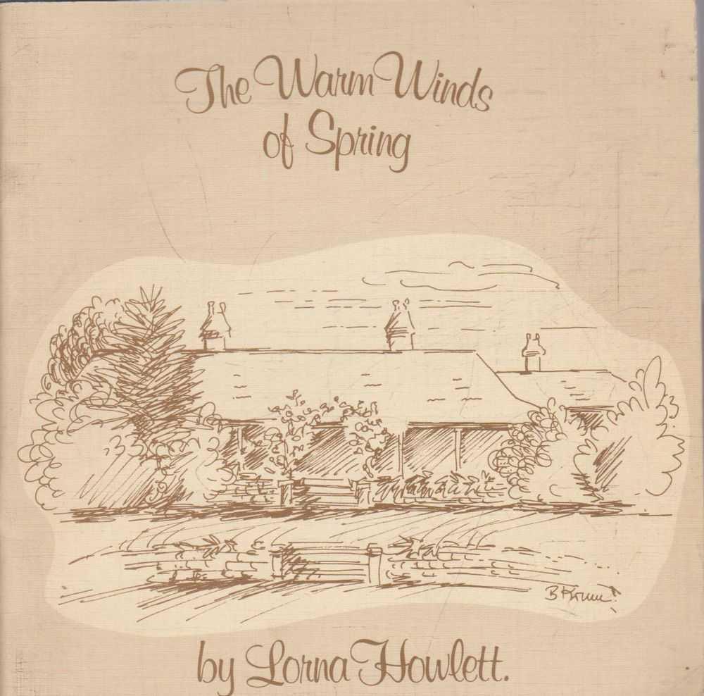 The Warm Winds of Spring, Lorna Howlett