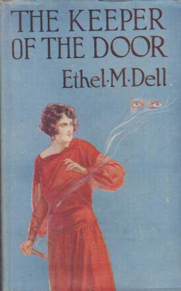 The Keeper of the Door, Ethel M. Dell