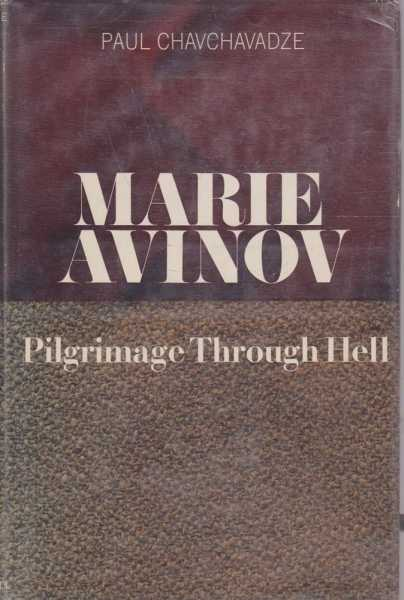 Marie Avinov - Pilgrimage Through Hell, Paul Chavchavadze