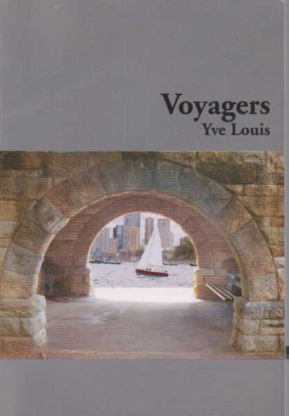 Voyagers, Yve Louis [Signed Copy]
