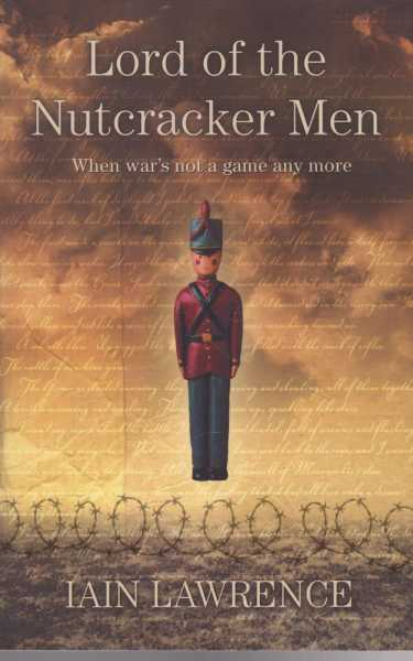 Lord of the Nutcracker Men, Iain Lawrence