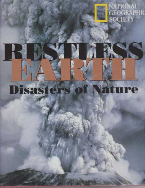 Restless Earth - Disasters of Nature, National Geographic