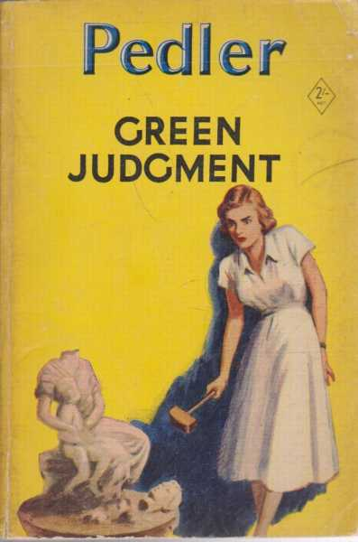 Green Judgment, Margaret Pedler