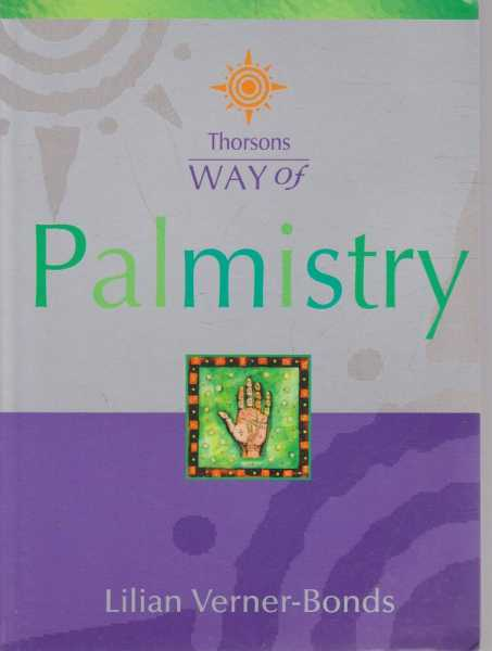 Thorsons Way of Palmistry, Lilian Verner-Bonds