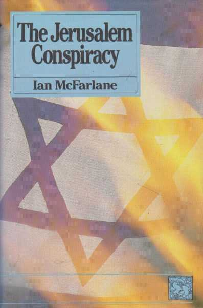 The Jerusalem Conspiracy, Ian McFarlane
