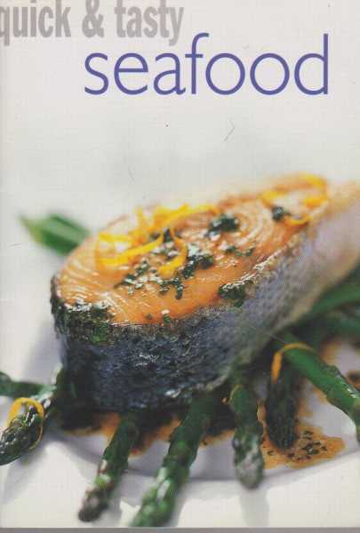 Quick & Tasty: Seafood, Richard Caroll [Publisher]
