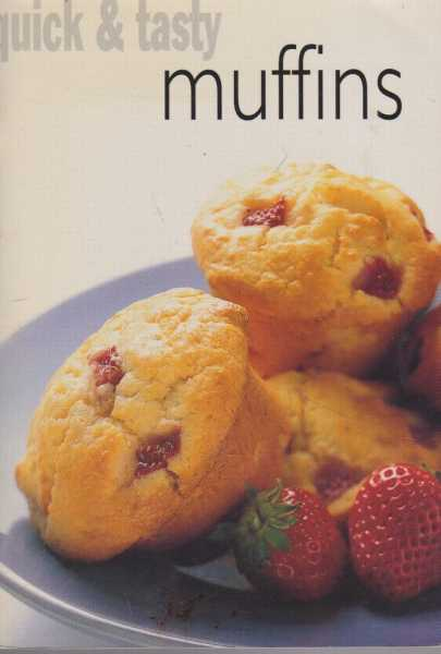 Image for Quick & Tasty: Muffins