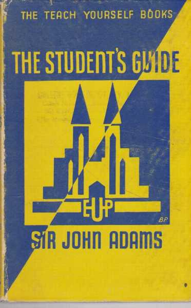 The Student's Guide, Sir John Adams
