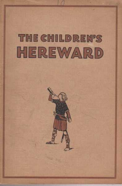 The Children's Hereward, Adapted by F. H. Lee