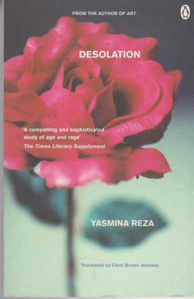 Desolation, Yasmina Reza